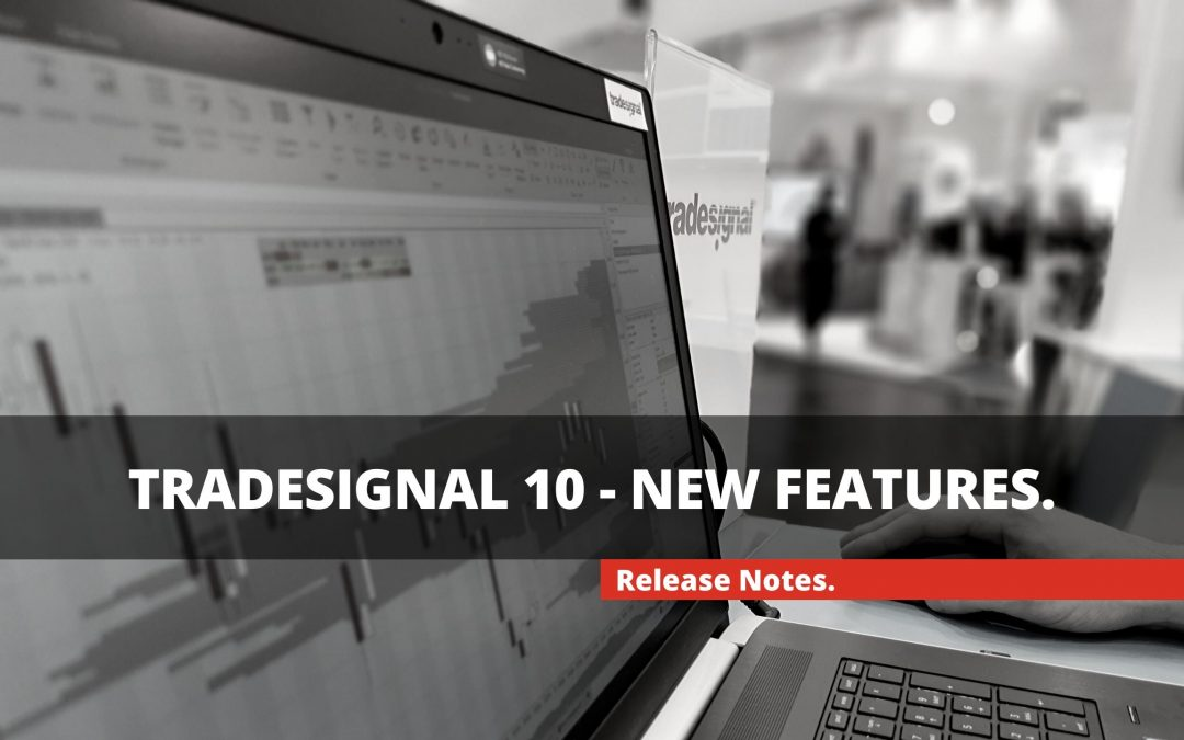 TRADESIGNAL 10 - New Features