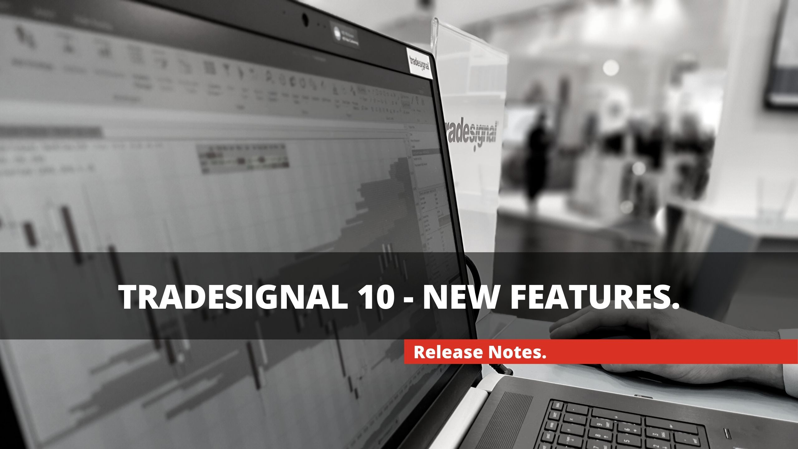 TRADESIGNAL 10 – NEW FEATURES